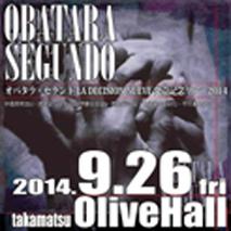オバタラ・セグンド LA DECISION NUEVE 発売記念ツアー2014
